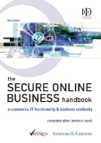 THE SECURE ONLINE BUSINESS handbook e commerce, IT functionality & business continuitythird