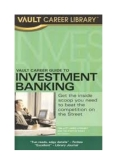 Vault Career Guide to Investment Bankingis