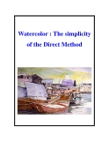Watercolor : The simplicity of the Direct Method