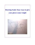 Drawing Scale: Easy ways to give your pieces some weight