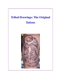 Tribal Drawings: The Original Tattoos