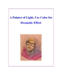 A Painter of Light, Use Color for Dramatic Effect