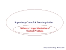 Supervisory Control & Data Acquisition - Software + Algrorithmization of control Problems