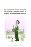 How to be a good steward of  energy and the environment