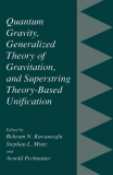 Quantum Gravity, Generalized Theory of Gravitation, and SuperstringTheory-Based Unification