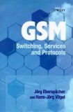 GSM  Switching Services and Protocols, Second Edition