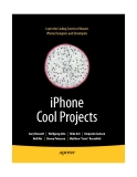 Learn the Coding Secrets of Master iPhone Designers and Developers iPhone Cool Projects