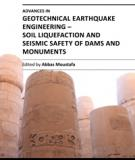 ADVANCES IN GEOTECHNICAL EARTHQUAKE ENGINEERING – SOIL LIQUEFACTION AND SEISMIC SAFETY OF DAMS AND MONUMENTS