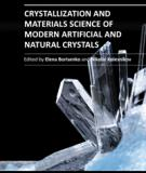 CRYSTALLIZATION AND MATERIAL SCIENCE OF MODERN ARTIFICIAL AND NATURAL CRYSTALS