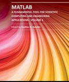 MATLAB – A FUNDAMENTAL TOOL FOR SCIENTIFIC COMPUTING AND ENGINEERING APPLICATIONS – VOLUME 3