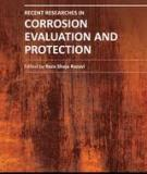 RECENT RESEARCHES IN CORROSION EVALUATION AND PROTECTION
