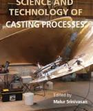 SCIENCE AND TECHNOLOGY OF CASTING PROCESSES_1