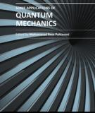 SOME APPLICATIONS OF QUANTUM MECHANICS