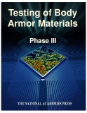 Testing of Body Armor Materials Phase III
