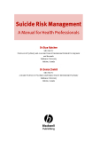 Suicide Risk ManagementA Manual for Health ProfessionalsDr Stan KutcherMD FRCPC Professor of