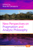 NEW PERSPECTIVES ON PRAGMATISM AND ANALYTIC PHILOSOPHY