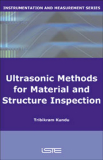 Ultrasonic Methods for Material and Structure Inspection