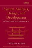 System Analysis, Design, and Development Concepts, Principles, and Practices