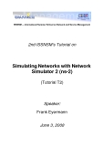 NS-2 Network Simulator 2 Tutorial – Emanics Summer School, Zurich 3rd June, 2008