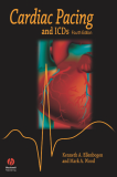 .Cardiac Pacing and ICDs Fourth Edition..Cardiac Pacing and ICDsFourth Edition Kenneth A.