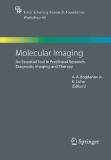 Molecular Imaging: An Essential Tool in Preclinical Research, Diagnostic Imaging, and Therapy