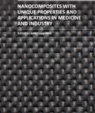 NANOCOMPOSITES WITH UNIQUE PROPERTIES AND APPLICATIONS IN MEDICINE AND INDUSTRY