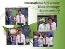 International University Biotechnology Biochemistry