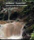 SEDIMENT TRANSPORT – FLOW PROCESSES AND MORPHOLOGY