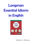 Longman Essential Idioms in English