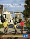 A Sustainability Planning Guide for Healthy Communities