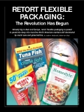 RETORT FLEXIBLE PACKAGING:The Revolution Has Begun