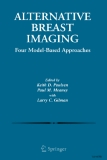 ALTERNATIVE BREAST IMAGING FOUR MODEL-BASED APPROACHES