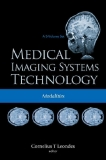 MEDICAL IMAGING SYSTEMS TECHNOLOGY A 5-Volume Set Modalities