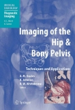 Imaging of the Hip & Bony Pelvis Techniques and Applications
