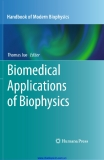 Biomedical Applications of Biophysics Volume 3