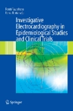 Investigative Electrocardiography in Epidemiological Studies and Clinical Trials