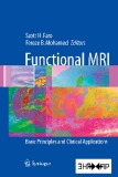 Functional MRI Basic Principles and Clinical Applications