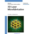 3D Laser Microfabrication Principles and Applications