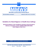 Morbidity and Mortality Weekly Report - Guideline for Hand Hygiene in Health-Care Settings
