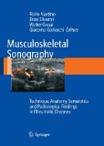 Musculoskeletal Sonography Technique,Anatomy,Semeiotics and Pathological Findings in Rheumatic Diseases