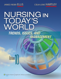 NURSING in TODAY'S WORLD NURSING in TODAY'S