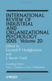 International Review of Industrial and Organizational Psychology 2005 Volume 20