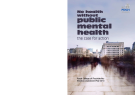 No health without public mental health the case for action