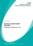 Common mental health disorders - Identification and pathways to care