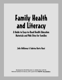 Family Health and Literacy - A Guide to Easy-to-Read Health Education Materials and Web Sites for Families