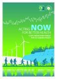 ACTING NOWFOR BETTER HEALTH A 30%REDUCTION TARGET FOR EU CLIMATE POLICY