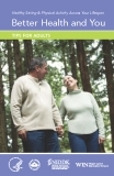 Healthy Eating & Physical Activity Across Your Lifespan Better Health and You