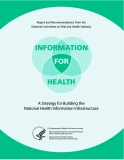 INFORMATION FOR HEALTH - A STRATEGY FOR BUILDING THE NATIONAL HEALTH INFORMATION INFRASTRUCTURE