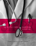HEALTH CARE REFORM By Victor R. Fuchs