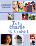 A Guide for Teenagers! Take charge of Your Health!